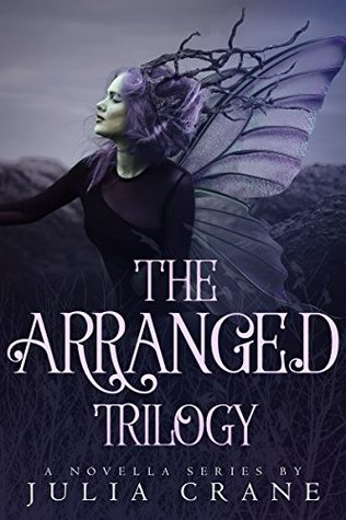 Arranged Trilogy: Arranged / Betrayed / Entwined