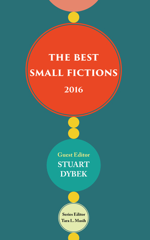 The Best Small Fictions 2016
