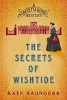 The Secrets of Wishtide (A Laetitia Rodd Mystery)