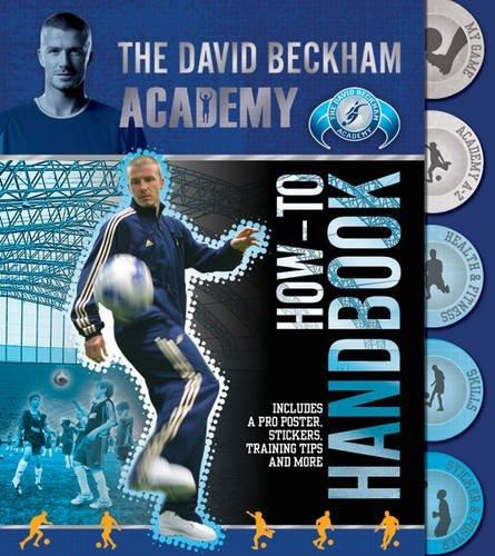 The David Beckham Academy How-to Handbook