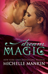 Dream Magic (Magic #2)
