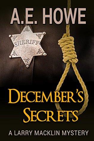December's Secrets (Larry Macklin Mysteries, #2)