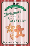 Christmas Cookie Mystery (Amish Sweet Shop Mysteries #2)