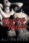 Making the Rules (The Rules, #1)