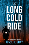 The Long Cold Ride (The Rider Chronicles, #1)