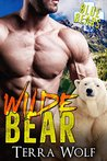 Wilde Bear (Blue Bear Rescue, #1)