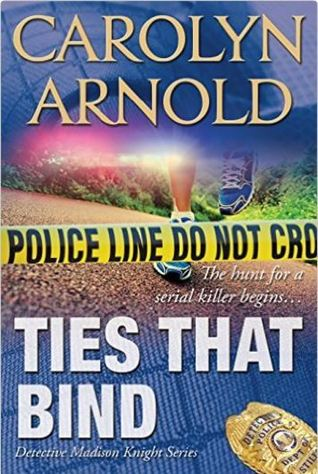Ties That Bind by Carolyn Arnold