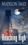Reaching High (The Daring Heights Series Book 4)
