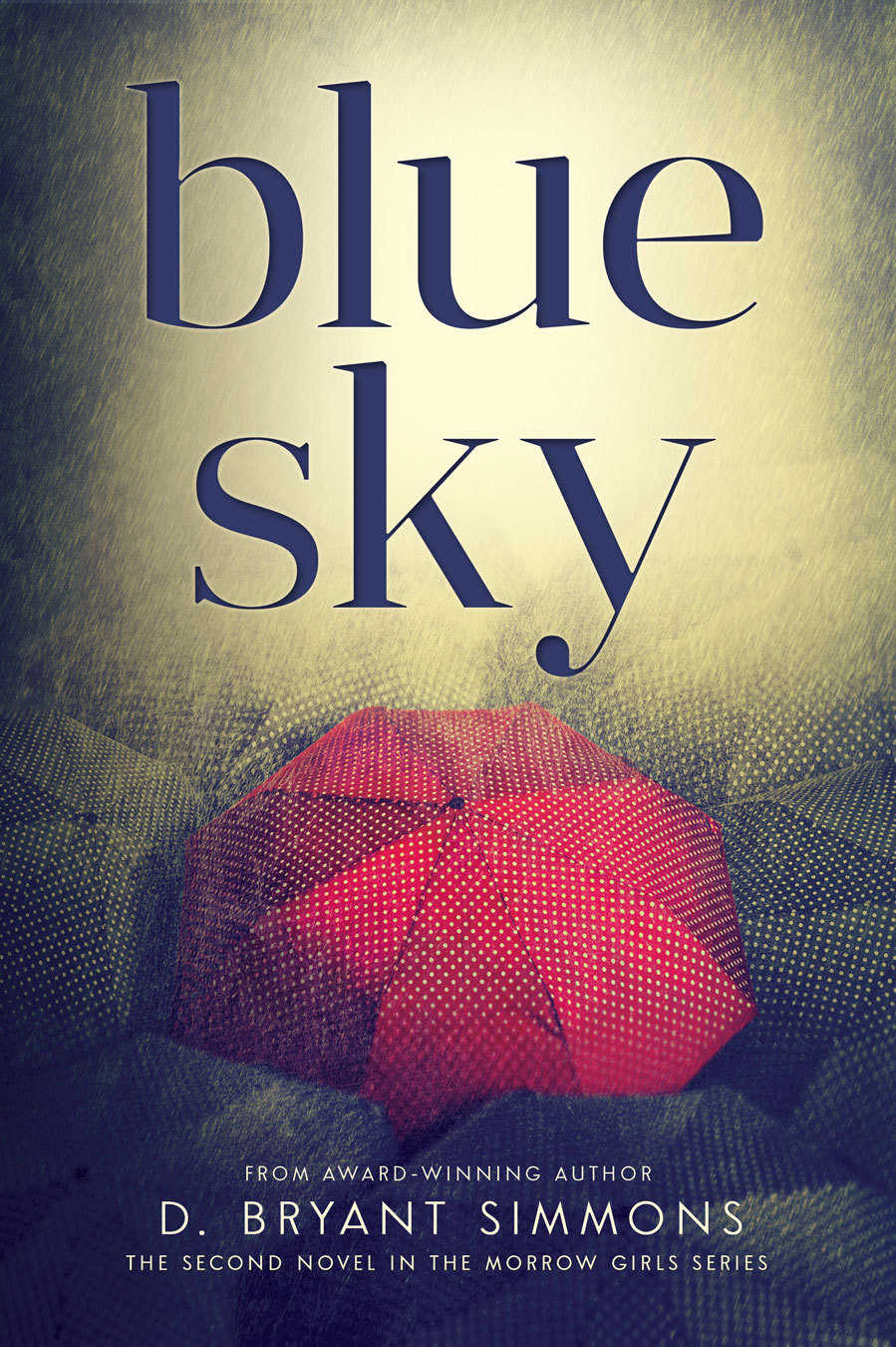 Blue Sky (The Morrow Girls Series, #2)