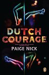 Dutch Courage by Paige Nick