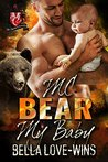 MC Bear My Baby (Beartooth Brotherhood MC, #2)