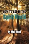How To See In The...