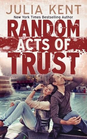 Random Acts of Trust (Random, #2)