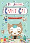 The Amazing Crafty Cat (Crafty Cat, #1)