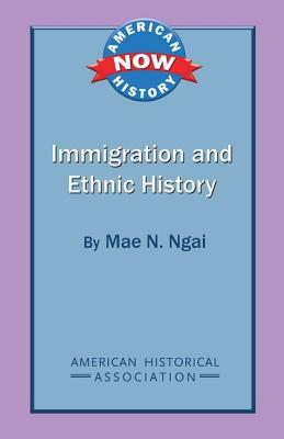 Immigration and Ethnic History