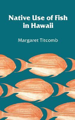 Native Use of Fish in Hawaii