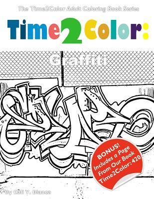 Time2color: Graffiti: An Adult Coloring Book