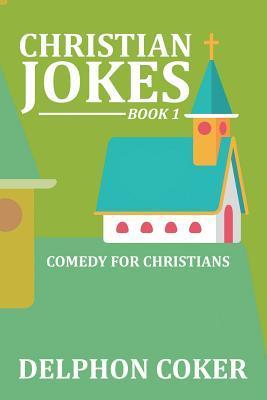 Christian Jokes: Book 1