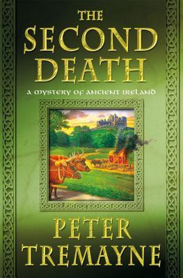 Book Review: Peter Tremayne's The Second Death