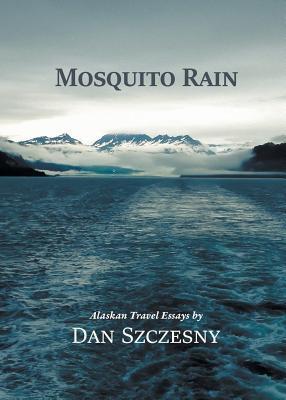 Mosquito Rain 978-1610192262 por Dan Szczesny PDF uTorrent