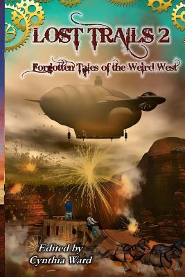 Lost Trails 2: Forgotten Tales of the Weird West