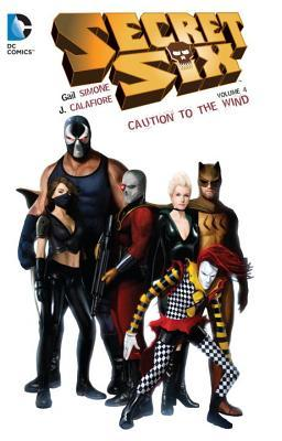 Secret Six, Book 4: Caution to the Wind