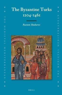 The Byzantine Turks, 1204-1461