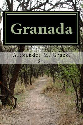 Granada: A Novel of Moorish Spain