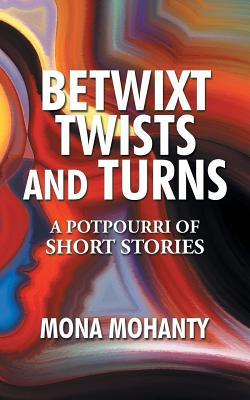 betwixt-twists-and-turns-a-potpourri-of-short-stories