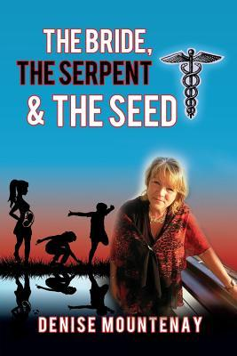 The Bride, the Serpent & the Seed
