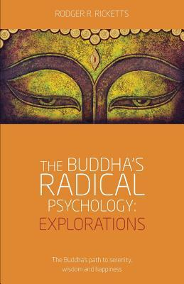 the-buddha-s-radical-psychology-explorations