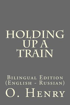 Holding Up a Train: Bilingual Edition