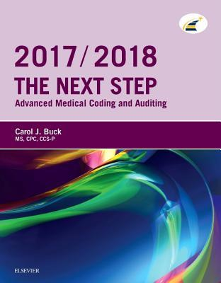 The Next Step: Advanced Medical Coding and Auditing, 2017/2018 Edition - E-Book