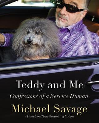 Ebook Teddy and Me: Confessions of a Service Human by Michael Savage TXT!