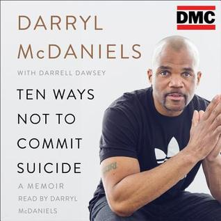 ten-ways-not-to-commit-suicide-a-memoir