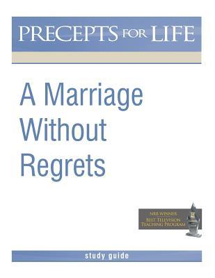 Marriage Without Regrets Study Guide