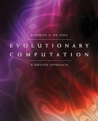Evolutionary Computation: A Unified Approach