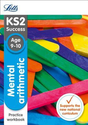 Letts KS2 SATs Revision Success - New 2014 Curriculum – Mental Arithmetic Age 9-10 Practice Workbook