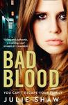 Bad Blood (Tales of the Notorious Hudson Family #5)