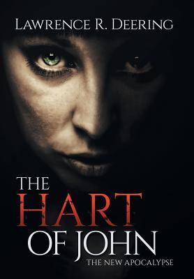 The Hart of John: A New Apocalypse