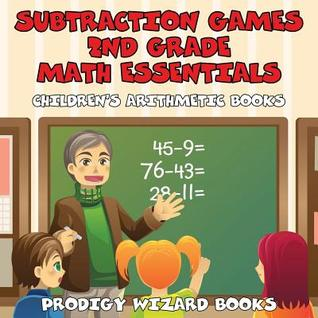 Subtraction Games 2nd Grade Math Essentials Children's Arithmetic Books