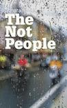 The Not People by Sonara