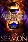 The Midnight Society by Rhonda Sermon