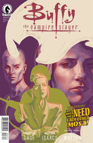 Buffy the Vampire Slayer: Own It, Part 2: The Centre Cannot Hold (Season 10, #27)