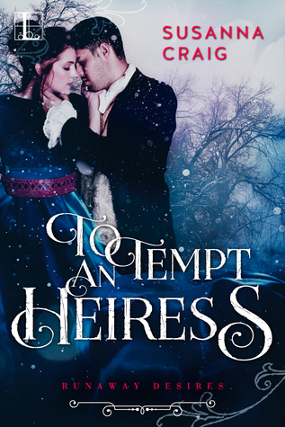 To Tempt an Heiress (Runaway Desires #2)