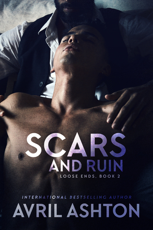 Recent Release Review: Scars and Ruin (Loose Ends #2) by Avril Ashton