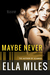 Maybe Never (Maybe, #2)