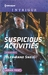 Suspicious Activites (Orion Security #4) by Tyler Anne Snell