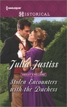 Stolen Encounters with the Duchess by Julia Justiss