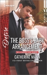 The Boss's Baby Arrangement by Catherine Mann